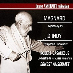 Magnard / d'Indy - Ernest ANSERMET collection (vol. 3)