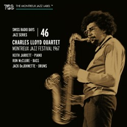 Charles Lloyd Quartet, Montreux Jazz Festival 1967 - Swiss Radio Days vol. 46