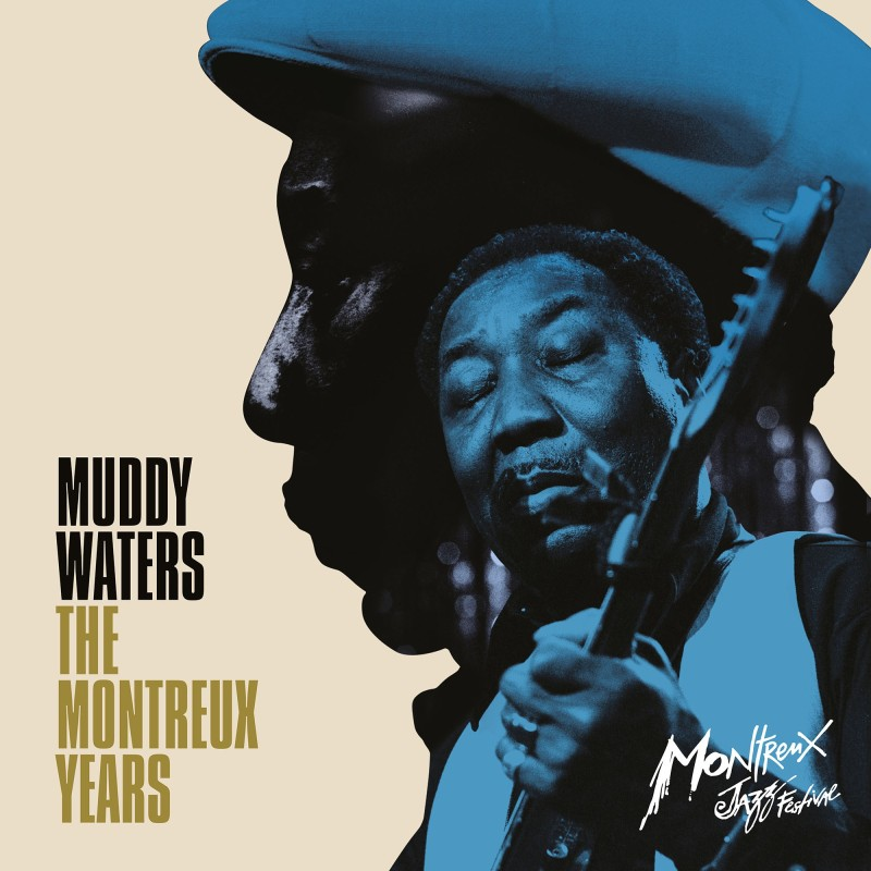Muddy Waters The Montreux Years – double vinyle